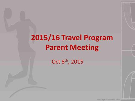 2015/16 Travel Program Parent Meeting
