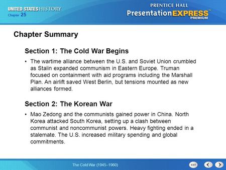 Chapter Summary Section 1: The Cold War Begins