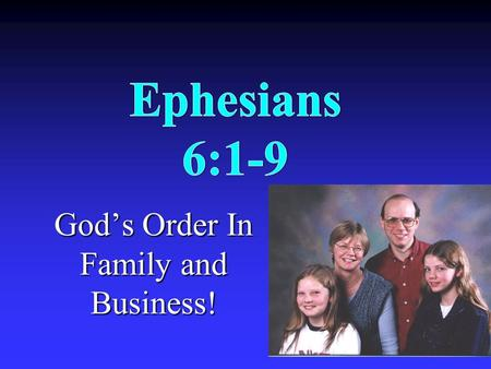 God's Order In Family and Business!. What Is It About? The believer's wealth is described to help believers live in accordance with it.