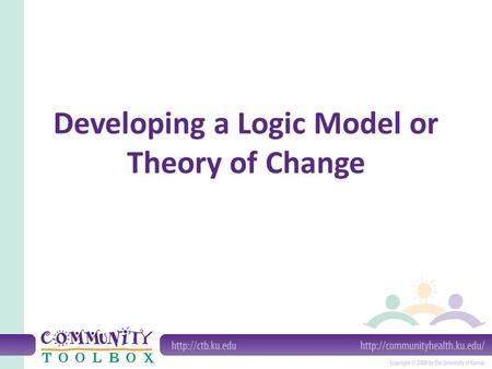 Developing a Logic Model or Theory of Change. What is a Logic Model? A logic model presents a picture of how your effort or initiative is supposed to.