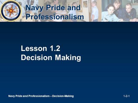 Navy Pride and Professionalism
