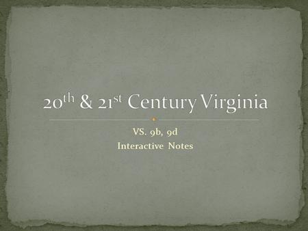 VS. 9b, 9d Interactive Notes. Review! Agriculture = Virginia's economy Plantations & farms destroyed = Virginia's economy was ruined.