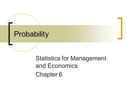 Statistics for Management and Economics Chapter 6