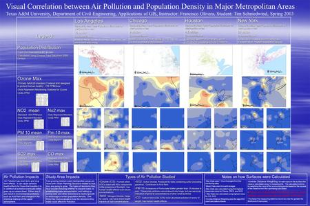 Visual Correlation between Air Pollution and Population Density in Major Metropolitan Areas Texas A&M University, Department of Civil Engineering, Applications.