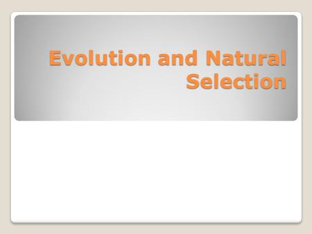 "Evolution and Natural Selection. Natural Selection does not produce perfection, just ""good enough"". TRUE Natural selection is not all-powerful; it does."