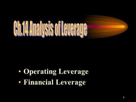 1 Operating Leverage Financial Leverage. 2 Business Risk The variability or uncertainty of a firm's operating income (EBIT). FIRM EBIT EPS Stock-holders.