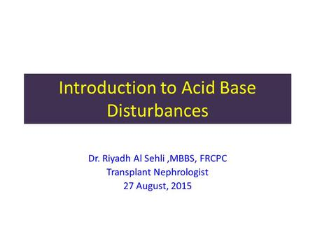 Introduction to Acid Base Disturbances