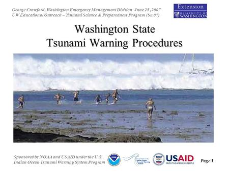 George Crawford, Washington Emergency Management Division June 25,2007 UW Educational Outreach – Tsunami Science & Preparedness Program (Su 07) Sponsored.