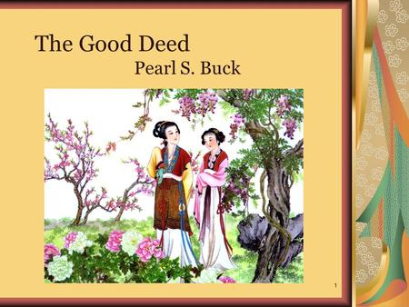good deed climax pearl s buck Quizlet provides pearl good deed activities, flashcards and games start learning today for free.