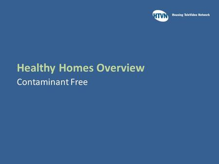 Healthy Homes Overview