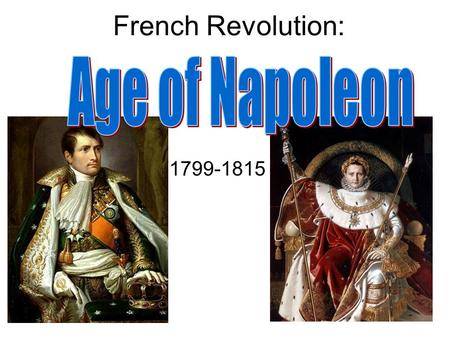 the french revolution and the rise The french revolution began in 1789 and ended in 1799 with the rise of napoleon bonaparte the upheaval was caused by widespread discontent with the.