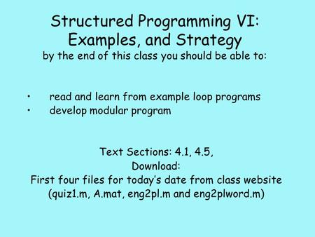 read and learn from example loop programs develop modular program