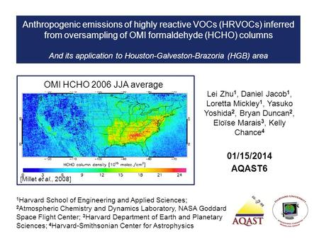 Anthropogenic emissions of highly reactive VOCs (HRVOCs) inferred from oversampling of OMI formaldehyde (HCHO) columns And its application to Houston-Galveston-Brazoria.