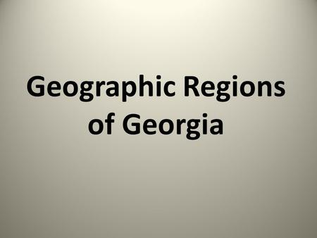 Geographic Regions of Georgia. Appalachian Plateau.