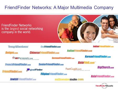 FriendFinder Networks: A Major Multimedia Company.