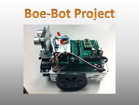 Using the BASIC Stamp Editor program, the Boe-Bot was programmed to be able to accomplish a variety of tasks including: 1.Move at a constant rate of speed.