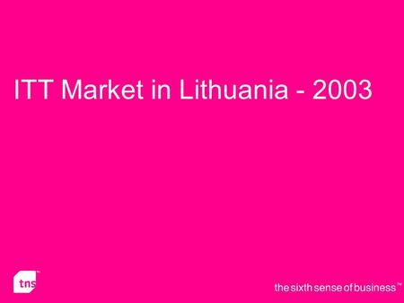ITT Market in Lithuania - 2003. Lithuanian Households: Usage of Internet.