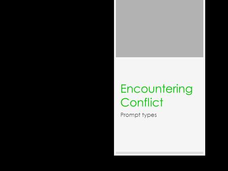 english encountering conflict essay
