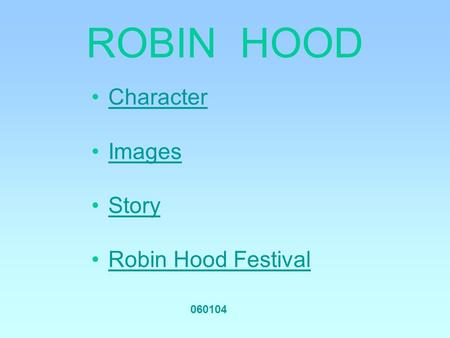 an analysis of the story of robin hood This study guide consists of approximately 54 pages of chapter summaries, quotes, character analysis, themes, and more - everything you need to sharpen your knowledge of the merry adventures of robin hood the novel was written in 1938 but takes place in england in the early 1200's utilizing a .