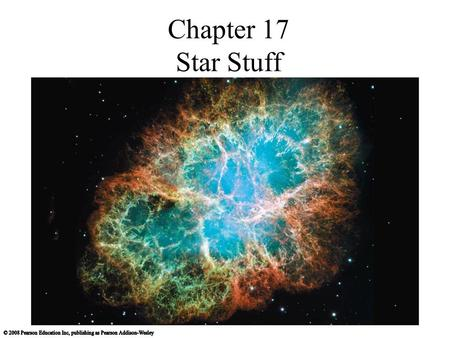 Chapter 17 Star Stuff.