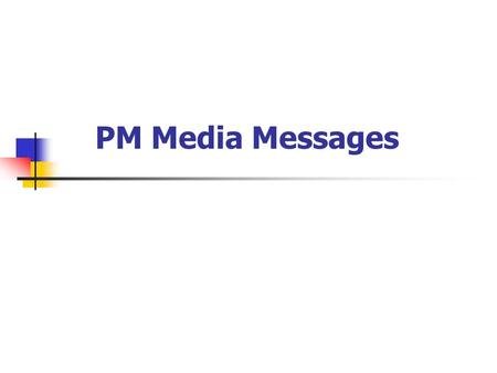 "PM Media Messages. #1 Should we talk about air quality, or PM and ozone? Use ""air quality"" rather than specific pollutants as much as possible Public."