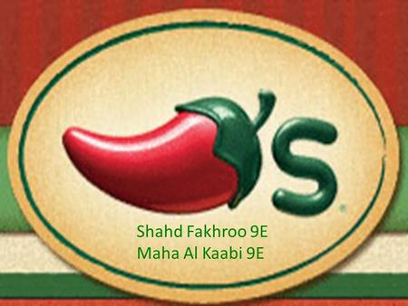 Shahd Fakhroo 9E Maha Al Kaabi 9E. History Chili's Grill & Bar is a restaurant chain founded by Larry Lavine in March 13, 1975. It is mostly located in.