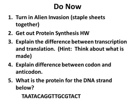 Do Now Turn in Alien Invasion (staple sheets together)