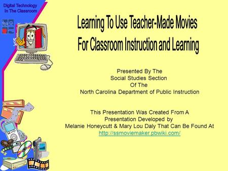 Presented By The Social Studies Section Of The North Carolina Department of Public Instruction This Presentation Was Created From A Presentation Developed.