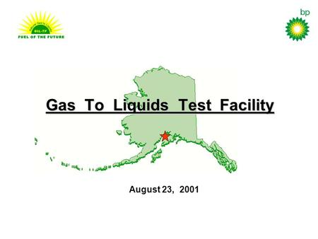Gas To Liquids Test Facility