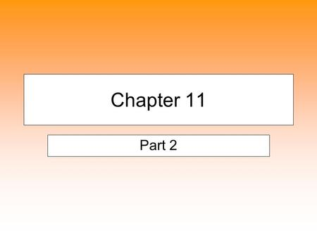 Chapter 11 Part 2. ESTIMATED LIABILTIES Obligation that exists but for which the amount and timing is uncertain. However, the company can reasonably estimate.