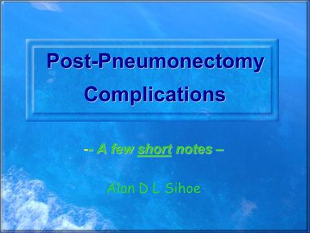 Post-Pneumonectomy Complications
