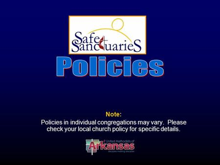 Note: Policies in individual congregations may vary. Please check your local church policy for specific details.