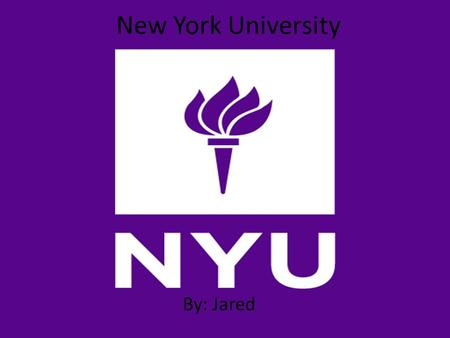 New York University By: Jared. Description and Location Founded in 1831, New York University is now one of the largest private universities in the United.