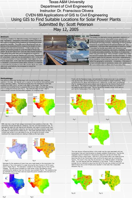 Using GIS to Find Suitable Locations for Solar Power Plants Submitted By: Scott Peterson May 12, 2005 Texas A&M University Department of Civil Engineering.