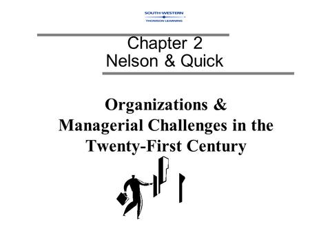 Organizations & Managerial Challenges in the Twenty-First Century