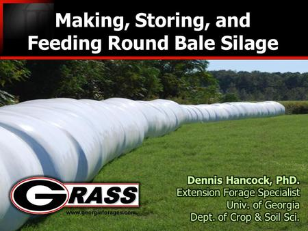 Making, Storing, and Feeding Round Bale Silage