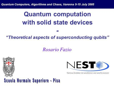 "Quantum computation with solid state devices - ""Theoretical aspects of superconducting qubits"" Quantum Computers, Algorithms and Chaos, Varenna 5-15 July."
