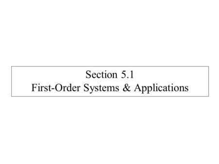 Section 5.1 First-Order Systems & Applications. Suppose x and y are both functions of t. Solve: x′ = 3x – y y′ = 2x + y – e t.