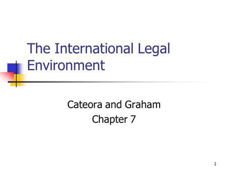 The International Legal Environment
