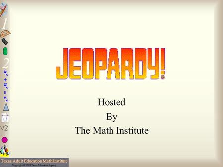 Hosted By The Math Institute 100 200 400 300 400 300 200 400 200 100 500 100.