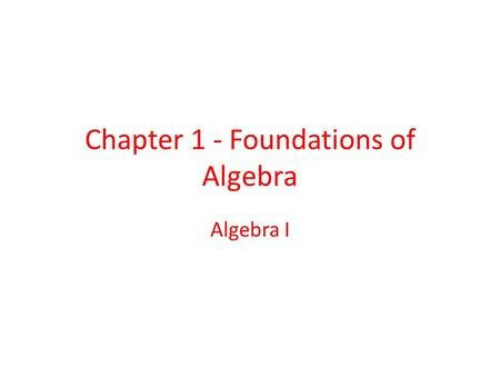 Chapter 1 - Foundations of Algebra