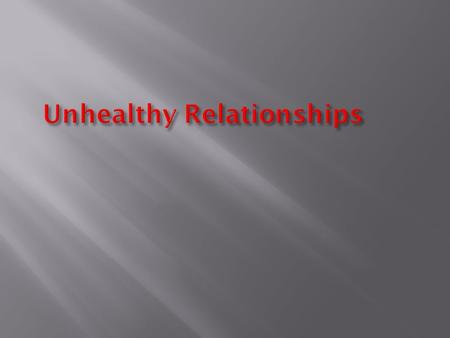 Unhealthy Relationships.  What do you think the song was about?  What clues or lyrics made you think that?