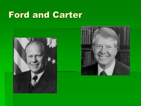 Ford and Carter. Economic Crisis of 1970  Inflation b/c of govt. spending  Rising cost of raw materials, oil  Decline in manufacturing  U.S. factories.