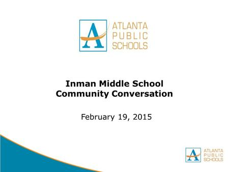 DRAFT Inman Middle School Community Conversation February 19, 2015.