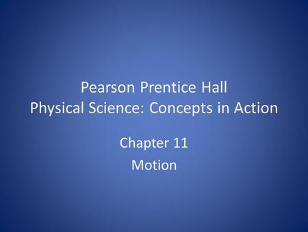 Pearson Prentice Hall Physical Science: Concepts in Action