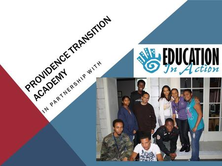 PROVIDENCE TRANSITION ACADEMY IN PARTNERSHIP WITH.