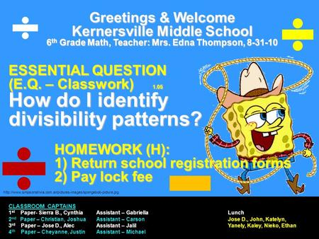 Greetings & Welcome Kernersville Middle School 6 th Grade Math, Teacher: Mrs. Edna.