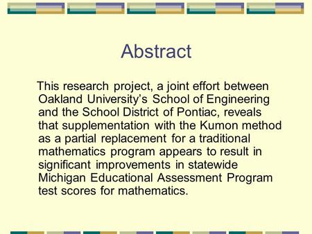 Abstract This research project, a joint effort between Oakland University's School of Engineering and the School District of Pontiac, reveals that supplementation.