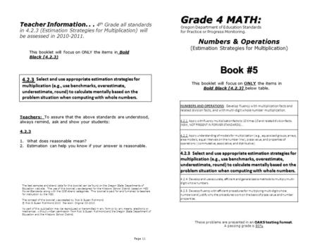 Numbers & Operations (Estimation Strategies for Multiplication) Page 11 Grade 4 MATH: Oregon Department of Education Standards for Practice or Progress.