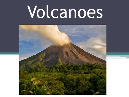 Volcanoes. Volcano Eruption A volcano – is an opening in Earth's crust through which molten rock, rock fragments, and hot gases erupt.